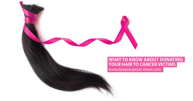 What To Know About Donating Your Hair To Cancer Victims Breast